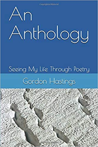 A Life Through Poetry: An Anthology
