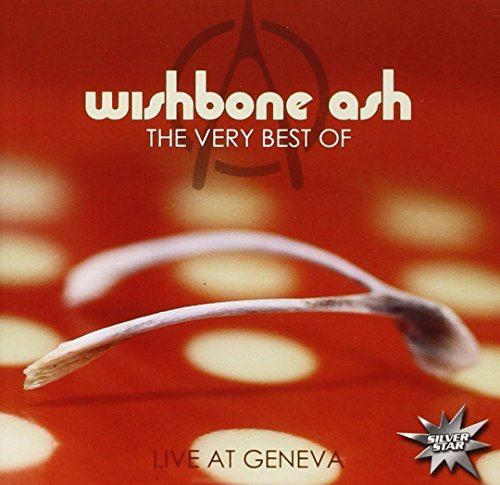 22 Wishbone (The Very Best of Wishbone Ash - Live at Geneva By Wishbone Ash (2008-08-22))