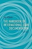 The Handbook of International Loan Documentation, Sue Wright, 1137467584