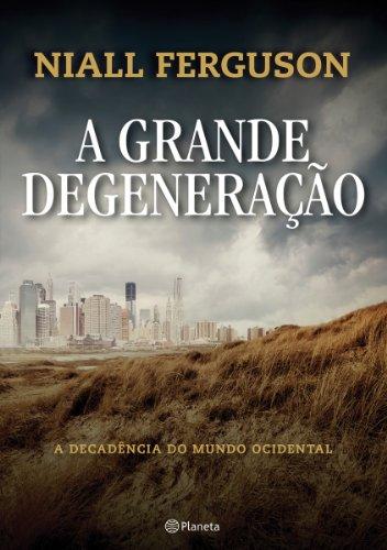 A Grande Degeneração