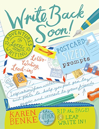 Write Back Soon!: Adventures in Letter Writing by Roost Books