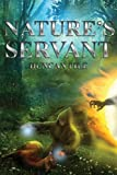 Nature's Servant, Duncan Pile, 1909740039