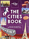 img - for The Cities Book (Lonely Planet Kids) book / textbook / text book