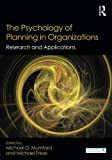 img - for The Psychology of Planning in Organizations: Research and Applications (Organization and Management Series) book / textbook / text book