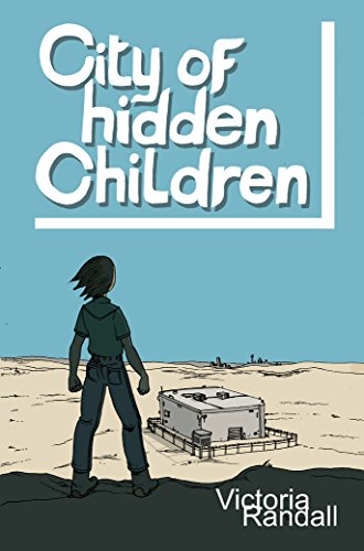 Book: City of Hidden Children (Children in Hiding Book 3) by Victoria Randall