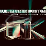 Live in Boston by UK (2010-12-21)