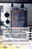 The Homeplace History and Receipt Book, Geraldine Marshall, 148007893X