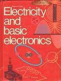 Electricity and Basic Electronics, Matt, Stephen R., 0870062298