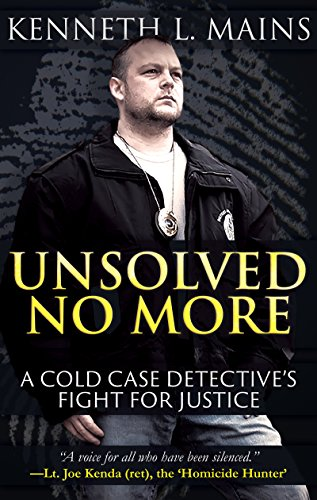UNSOLVED NO MORE: A Cold Case Detective