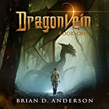 Dragonvein, Book One Audiobook by Brian D. Anderson Narrated by Derek Perkins