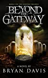 Beyond The Gateway (Reapers Trilogy V2)