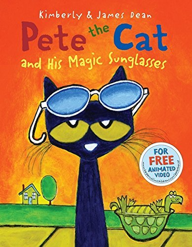 Pete the Cat and His Magic Sunglasses by James Dean - Cat Pete Magic The Sunglasses