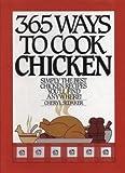 365 Ways to Cook Chicken, Cheryl Sedeker, 0060155396