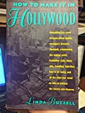 How to Make It in Hollywood 9780060965969