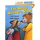 The Bully Blockers Club (Albert Whitman Prairie Books (Paperback))