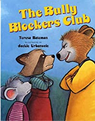 The Bully Blockers Club (Albert Whitman Prairie Books)