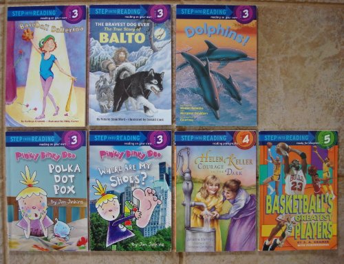 Baseball Ballerina - Set of 7 Step Into Reading Books Levels 3-5 (Pinky Dinky Doo Polka Dot Pox ~ Pinky Dinky Doo Where Are My Shoes? ~ Baseball Ballerina ~ The Bravest Dog Ever: The True Story of Balto ~ Dolphins! ~ Helen Keller Courage in the Dark ~ Basketball's Greatest Players)