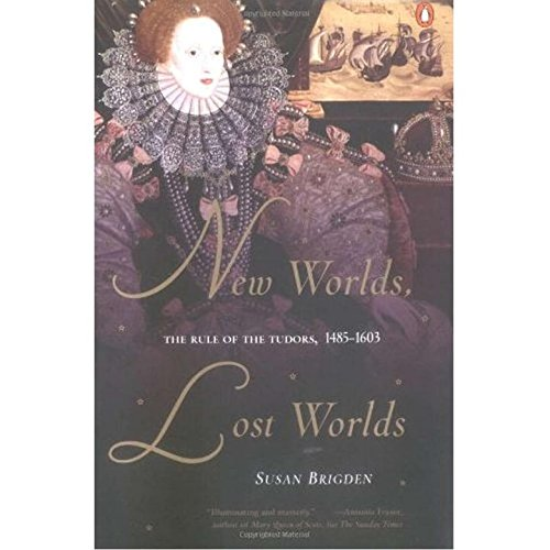 New Worlds, Lost Worlds: The Rule of the Tudors, 1485-1603 (The New British Politics compare prices)