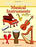 How to Draw Musical Instruments, Amit Offir, 1494736748