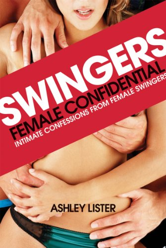 Swingers - Female Confidential -