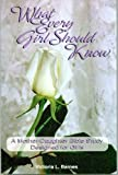 What Every Girl Should Know, Victoria L. Barnes, 0912375051