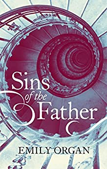 Sins of the Father (Runaway Girl Series book 3) by [Organ, Emily]