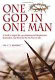 One God in One Man, C. T. Benedict, 1434301060