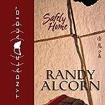 Safely Home | Randy Alcorn