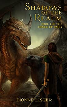 Shadows of the Realm (The Circle of Talia Book 1) by [Lister, Dionne]