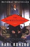 The Impressionist, Hari Kunzru, 0452283973