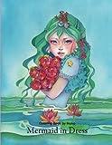 Mermaid in Dress: Coloring Book