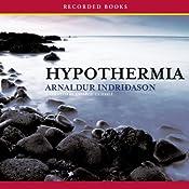Hypothermia: A Reykjavik Thriller | Arnaldur Indridason