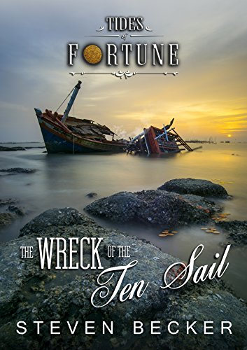 The Wreck of the Ten Sail (Tides Of Fortune Book -