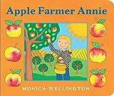 Apple Farmer Annie Board Book, Monica Wellington, 0803738889