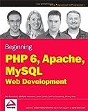 Beginning PHP 6, Apache, MySQL 6 Web Development, Timothy Boronczyk and Elizabeth Naramore, 0470391146