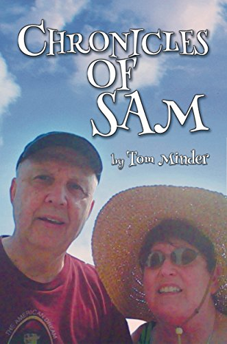 Lana knows, and Sam listens: There's trouble on the horizon in his South Jersey bedroom community….  Chronicles Of Sam by Tom Minder