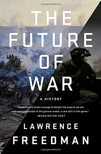 The Future of War: A History cover