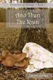And Then the Rain, Karina Harris, 1482509687