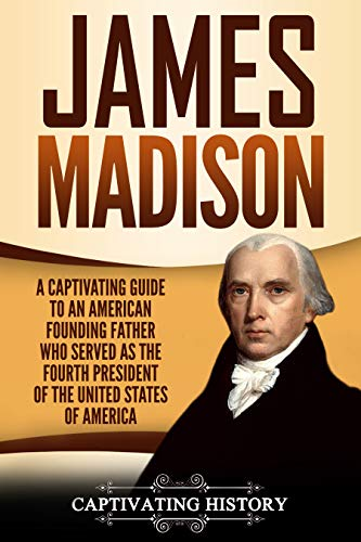 #freebooks – Captivating History offers free James Madison eBook. The eBook will be available for free download until August 27