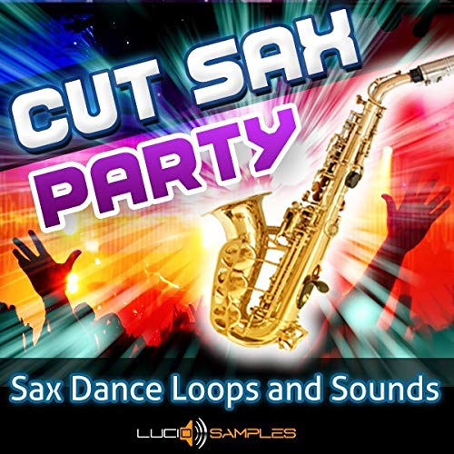 - Cut Sax Party - Saxophone Loops & Samples for Dance, House, Electro Download
