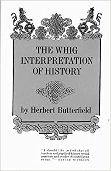 Image result for the whig interpretation of history