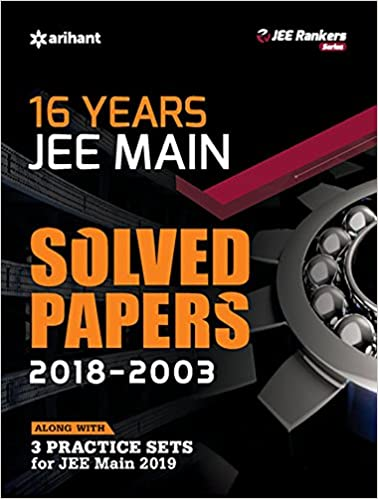 16 years solved papers jee main 2019 amazon in arihant experts books