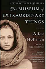 The Museum of Extraordinary Things: A Novel Paperback