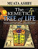 The Kemetic Tree of Life: Ancient Egyptian