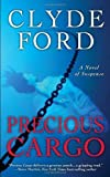 Precious Cargo by Clyde W. Ford (June 04,2009)