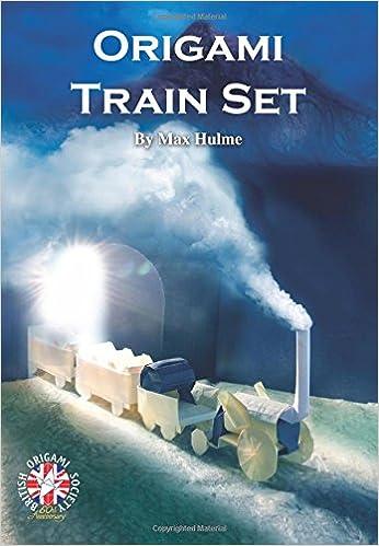 Origami Train Set Amazoncouk British Society Max Hulme 9781548256104 Books