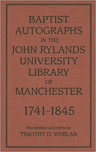 Baptist Autographs in the John Rylands University Library of
