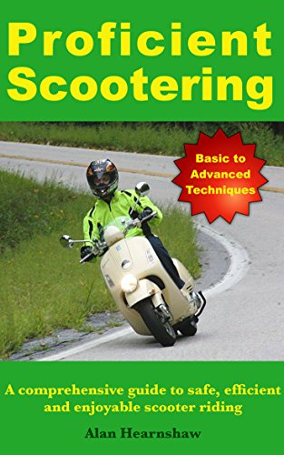 Proficient scootering a comprehensive guide to safe efficient and proficient scootering a comprehensive guide to safe efficient and enjoyable scooter riding by fandeluxe Images