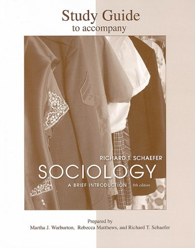 Study Guide to accompany Sociology: A Brief Introduction