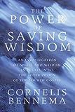 The Power of Saving Wisdom, Cornelis Bennema, 1556357370